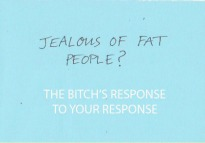 Jealous of Fat People THE BITCH'S RESPONSE